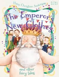 The Emperors New Clothes and other Fairy Tales
