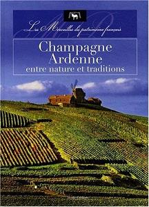 Champagne Ardenne, entre nature et traditions