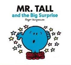 Mr. Tall and the big surprise