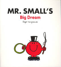 Mr. Small's big dream
