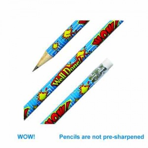 Super, Well Done, Wow pencil